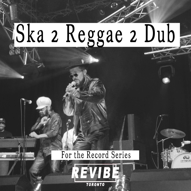 Revibe_Playlist Ska 2 Reggae 2 Dub.jpg
