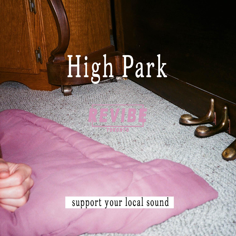 Revibe_Playlist High Park.jpg