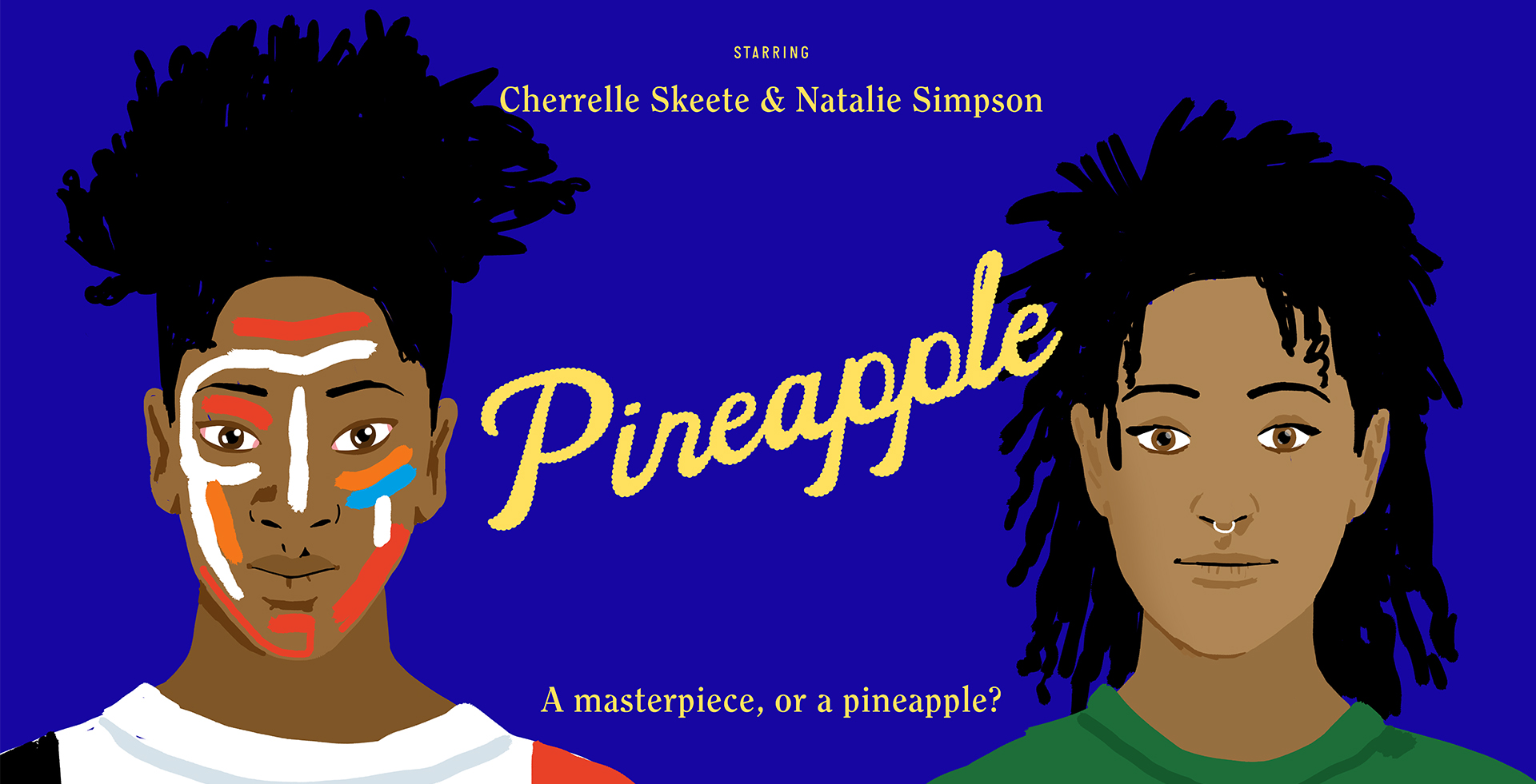Pineapple Kickstarter Poster   Illustrations created by Mica Warren    Text by Netta Peltola