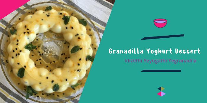 Granadilla Yoghurt Dessert