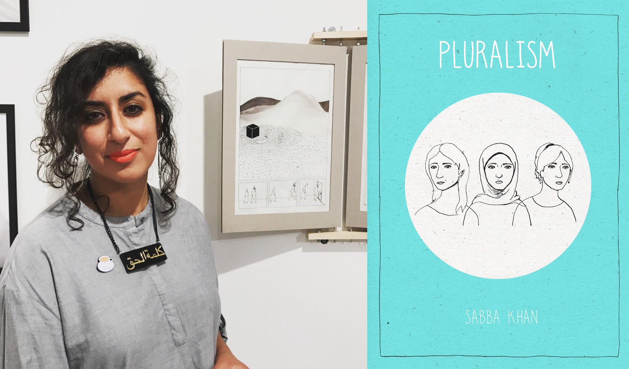 Left, Sabba at the BOBBA Exhibition standing next to her piece  Right, the front cover of Sabba's latest graphic novel 'Pluralism'
