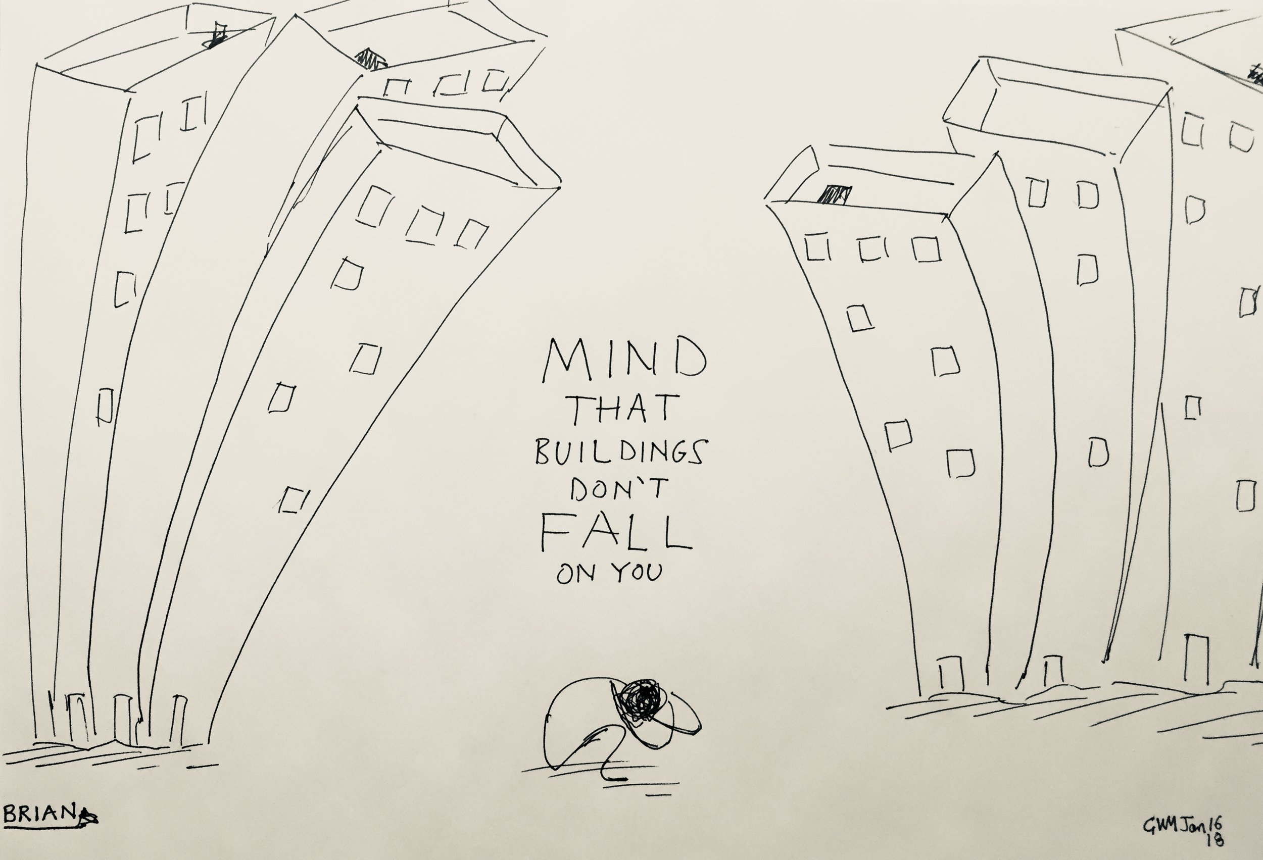 BRIAN - Mind That Buildings Don't Fall On You - Jan 16 2018.jpg