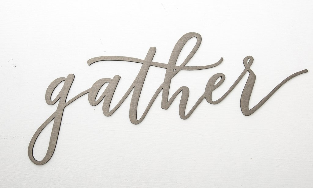 """Gather"" sign from Magnolia Market"