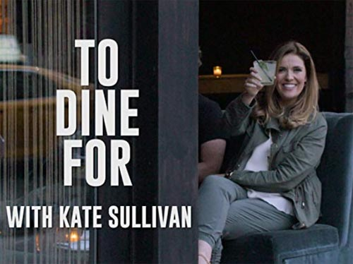 To Dine For with Kate Sullivan.jpg