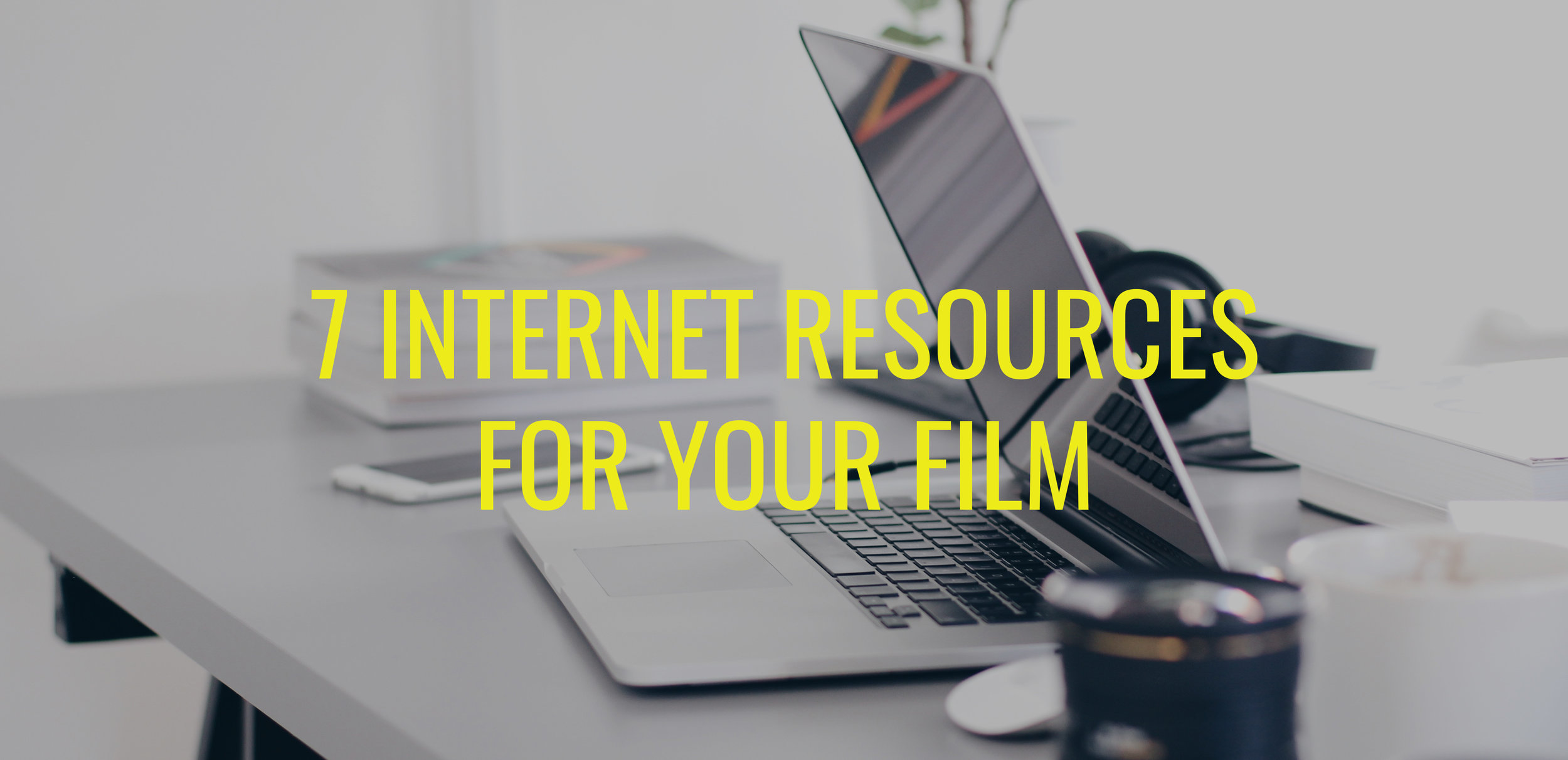 7 resources for film.jpg