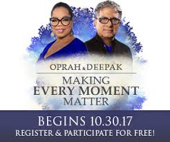 Oprah & Deepak - Making Every Moment Matter.jpg