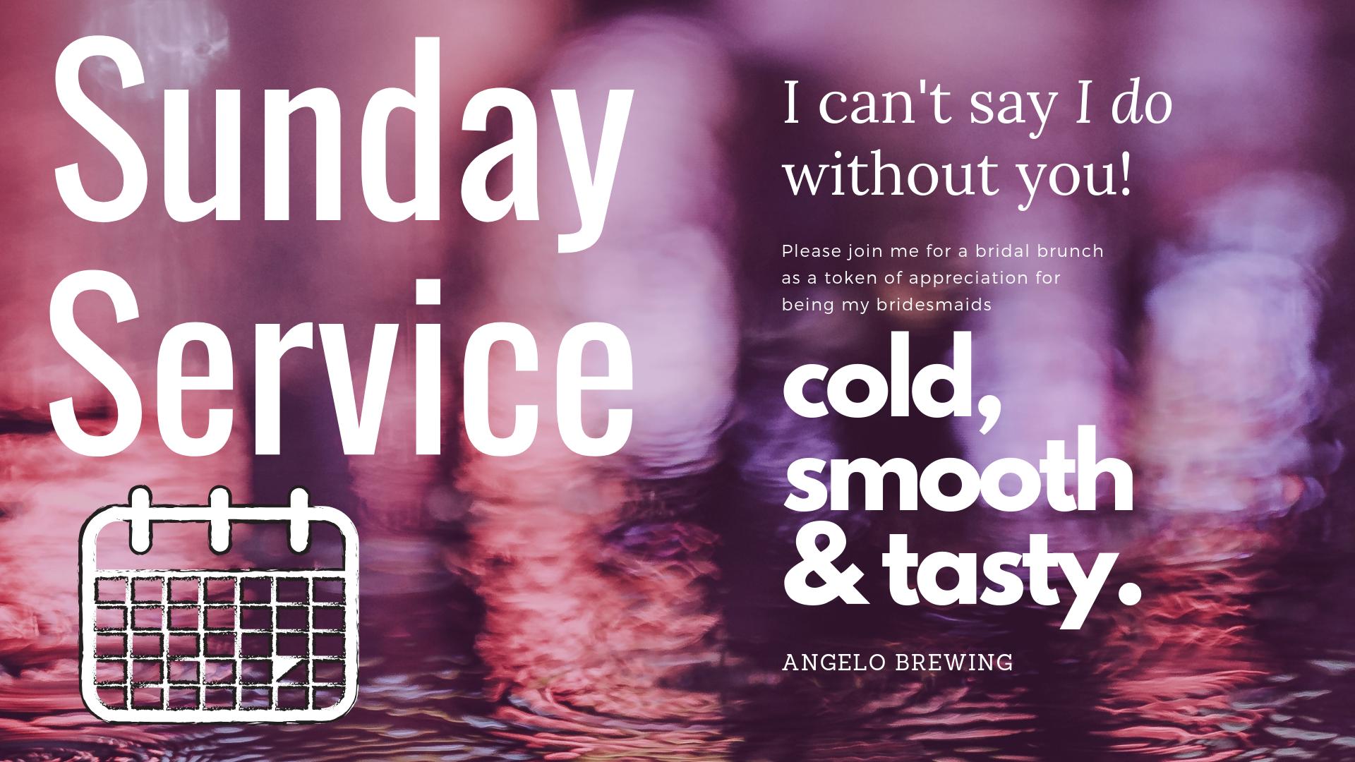 Copy of Copy of Sunday Service.png