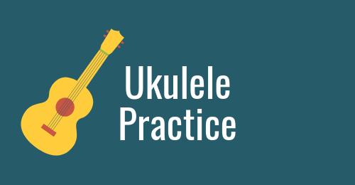 ukulele practise.png