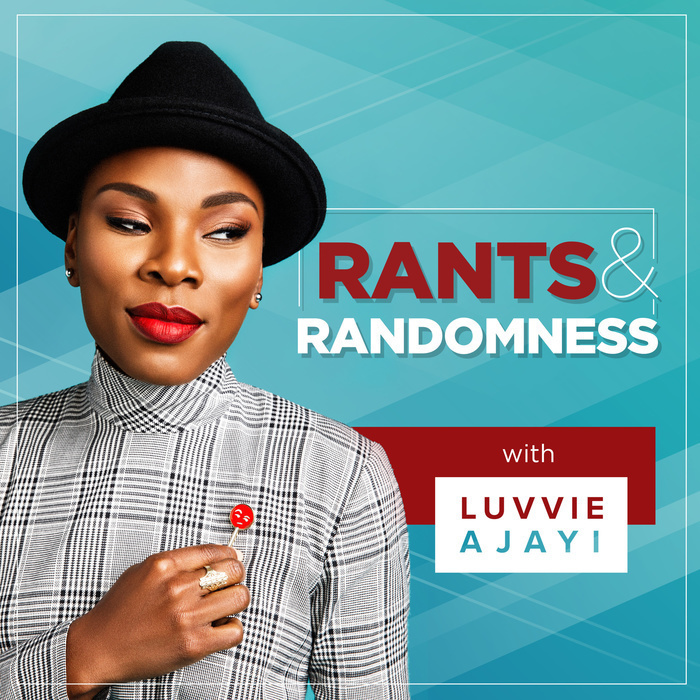 Rants & Randomness - Good if you're looking for: inspiration, updates on current affairs + pop cultureOn her Rants & Randomness podcast, Luvvie covers a variety of topics (which is accurately demonstrated in her podcast's title). She starts off her podcast by talking about current affairs and sharing her take on them. Then she transitions into interviews with peers that offer insight on various topics for her listeners.