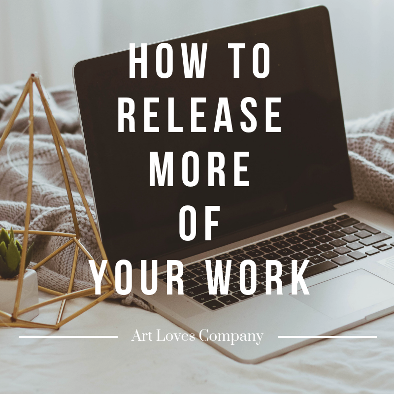 How To Release More of Your Work.png