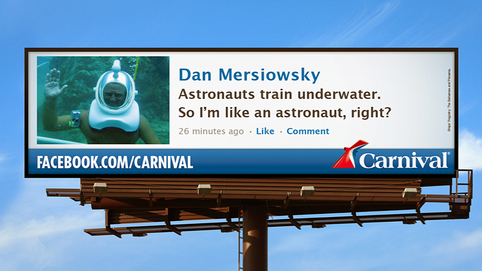 Hey America, Didja Ever? ad campaign digital O.O.H. for Carnival Cruise Lines by Tom Morhous and Arnold Worldwide