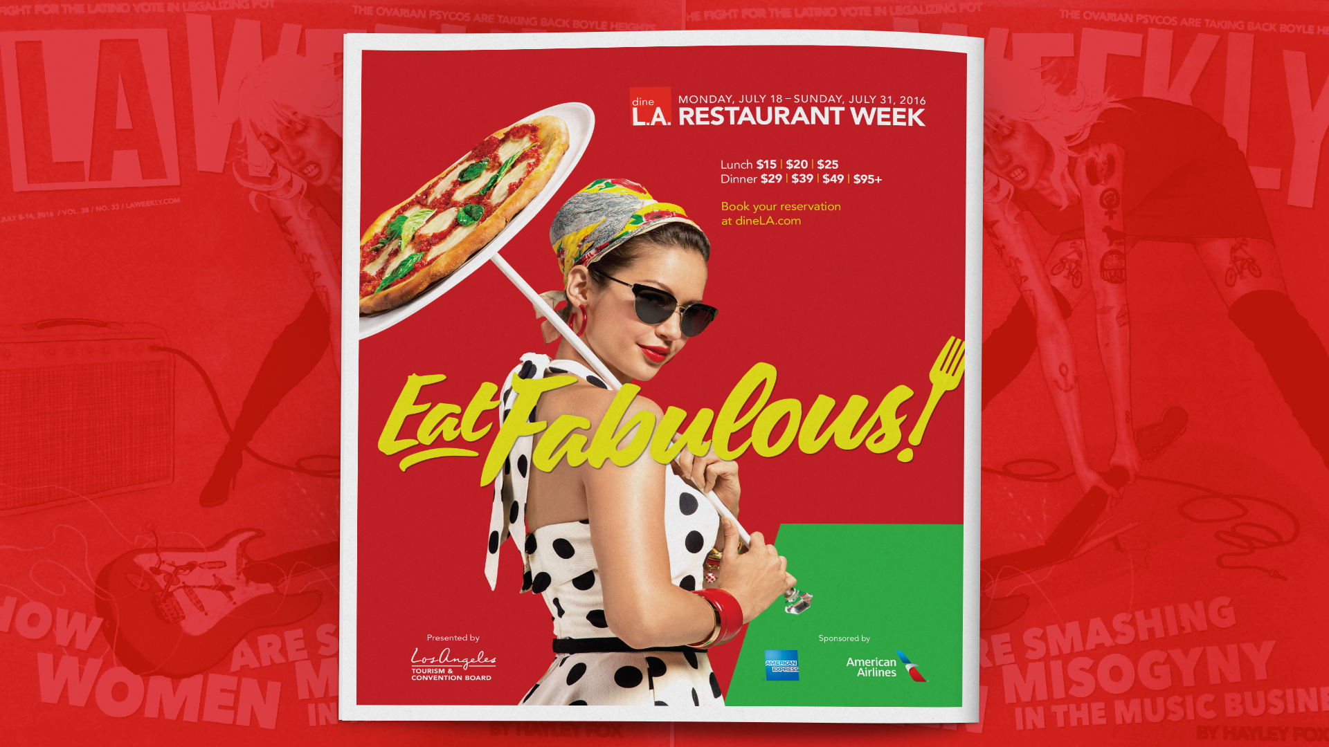 Eat Fabulous! ad campaign print ad for dineL.A. and L.A. Tourism & Convention Board by Tom Morhous and Remo+Oob, Ltd.