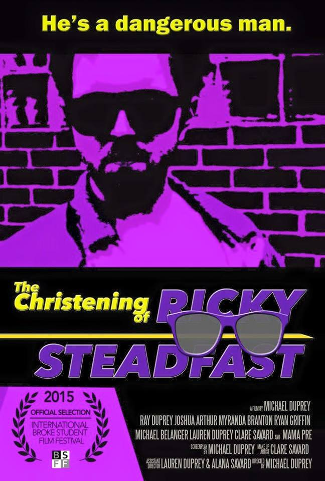 The official poster for Michael's first short film  The Christening of Ricky Steadfast (2015).