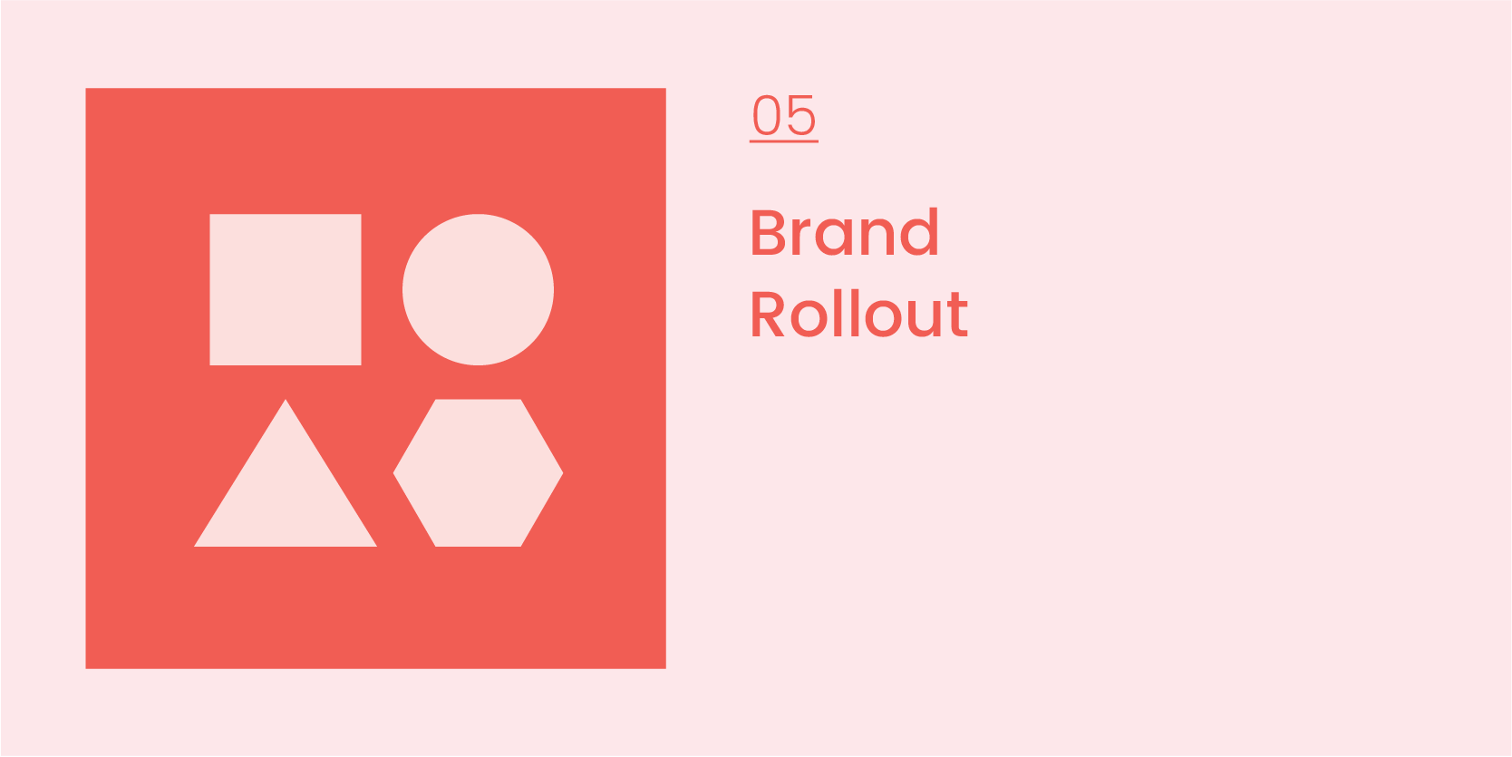 Brand Process_05_Rollout-03.png