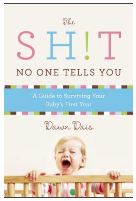 20. the sh*t no one tells you - Last but not least, a helpful but comical