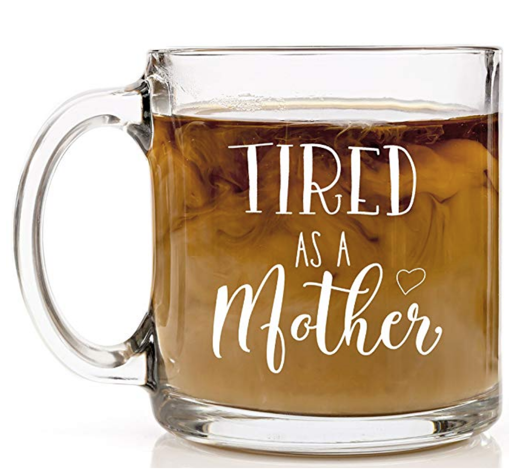 11. cute mom mug - Life isn't fun without a little humor ;) This cute mug can be a simple mood booster during those long nights or early mornings!