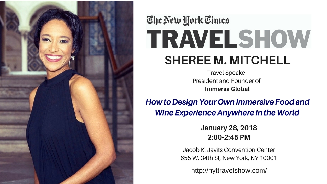Sheree Mitchell will speak on immersive travel around the world at the New York Times Travel Show 2018 in nyc.