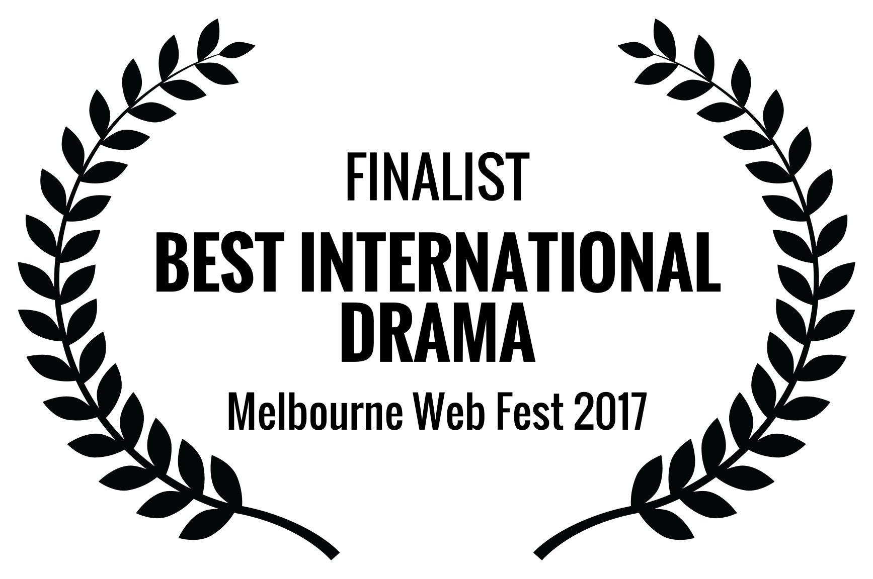 FINALIST - BEST INTERNATIONAL DRAMA - Melbourne Web Fest 2017.png
