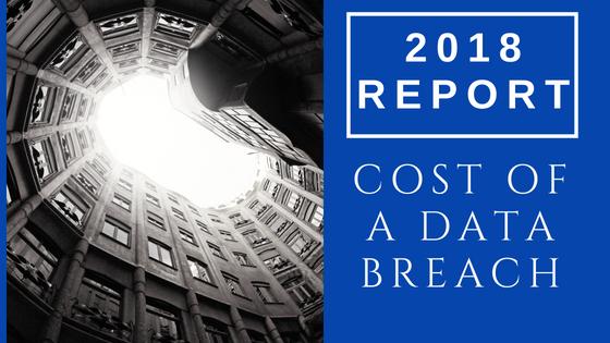 cost of data breach 2018 report.jpg
