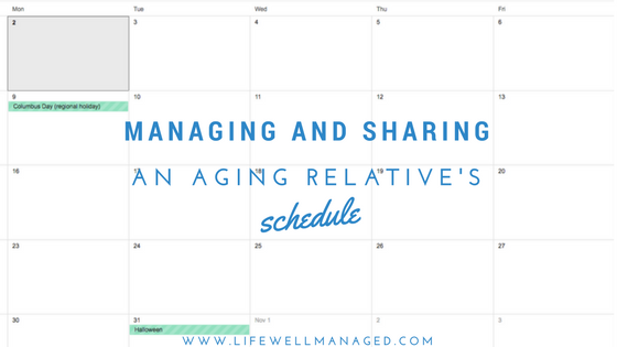 2017-10-02 Managing and Sharing an Aging Relative's Schedule.png