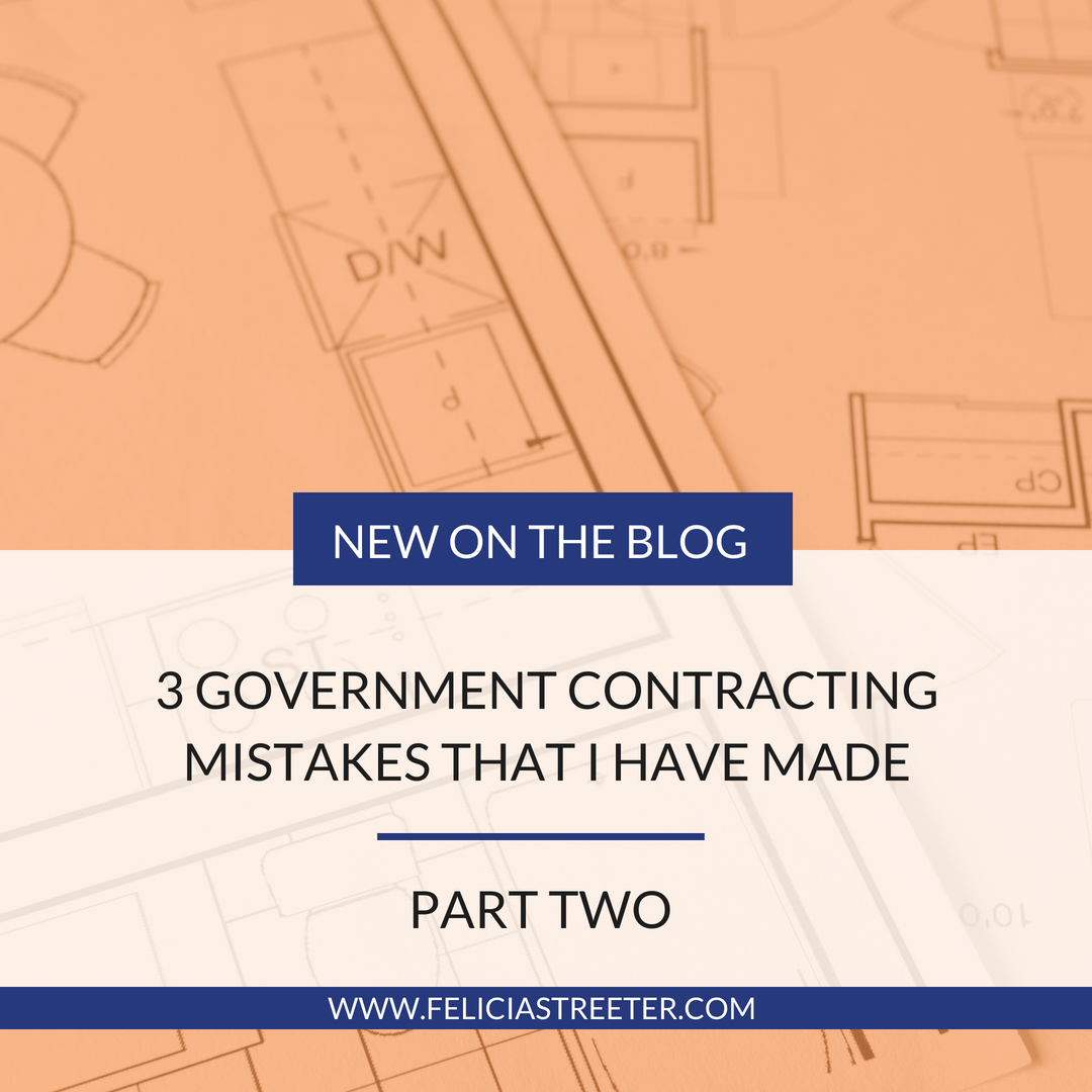 Three Government Contracting Mistakes I've Made - Part 2