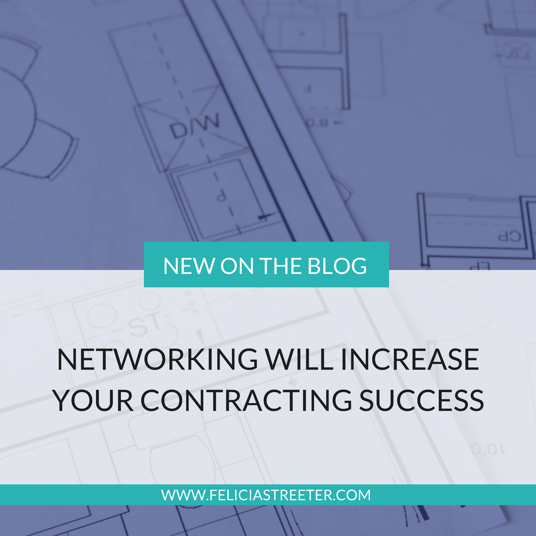 Networking Will Increase Your Contracting Success.png