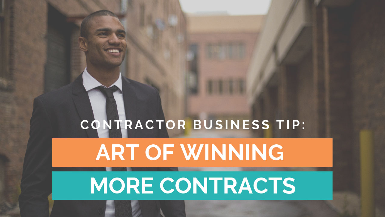 Contractor-Business-Tip-Art-Of-Winning-More-Contracts.jpg