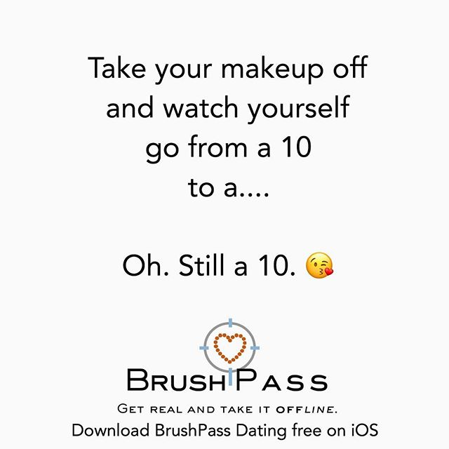 It all starts with self love! ❤️Check out the blog at Brushpassapp.com/blog for a new article on how to show yourself a little love every day. 😘#brushpassapp #realdatesNoBS