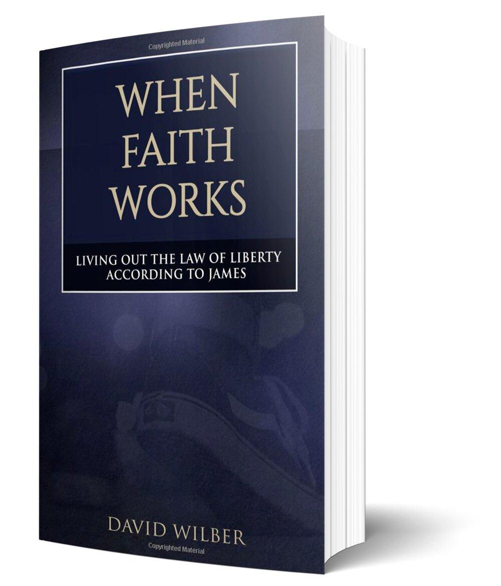 david-wilber-when-faith-works.jpg