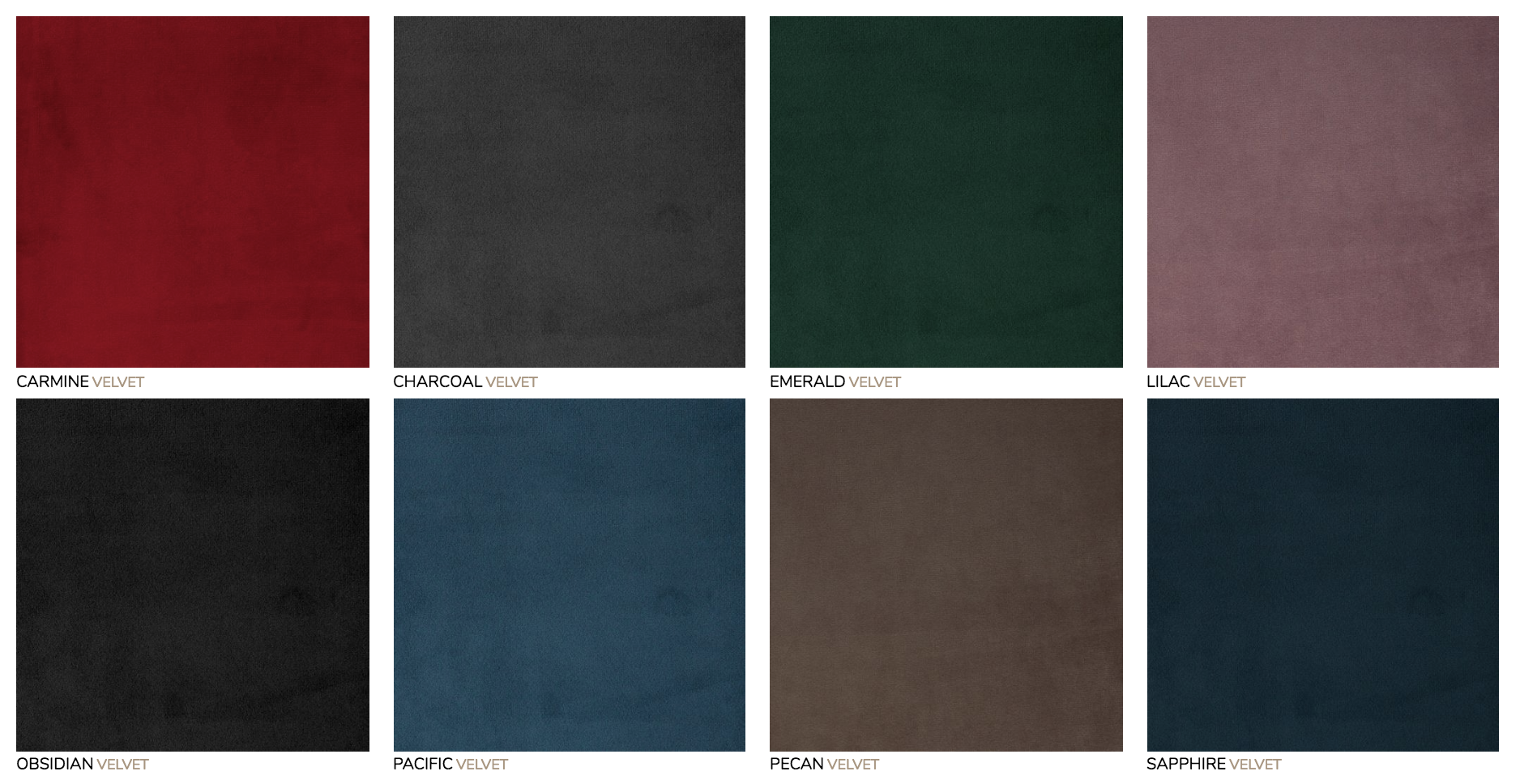 Velvet Cover:  Our Velvet covers have a distinctly soft feel with a water repellent finish, and the material is extra-heavy duty double rub tested for durability.