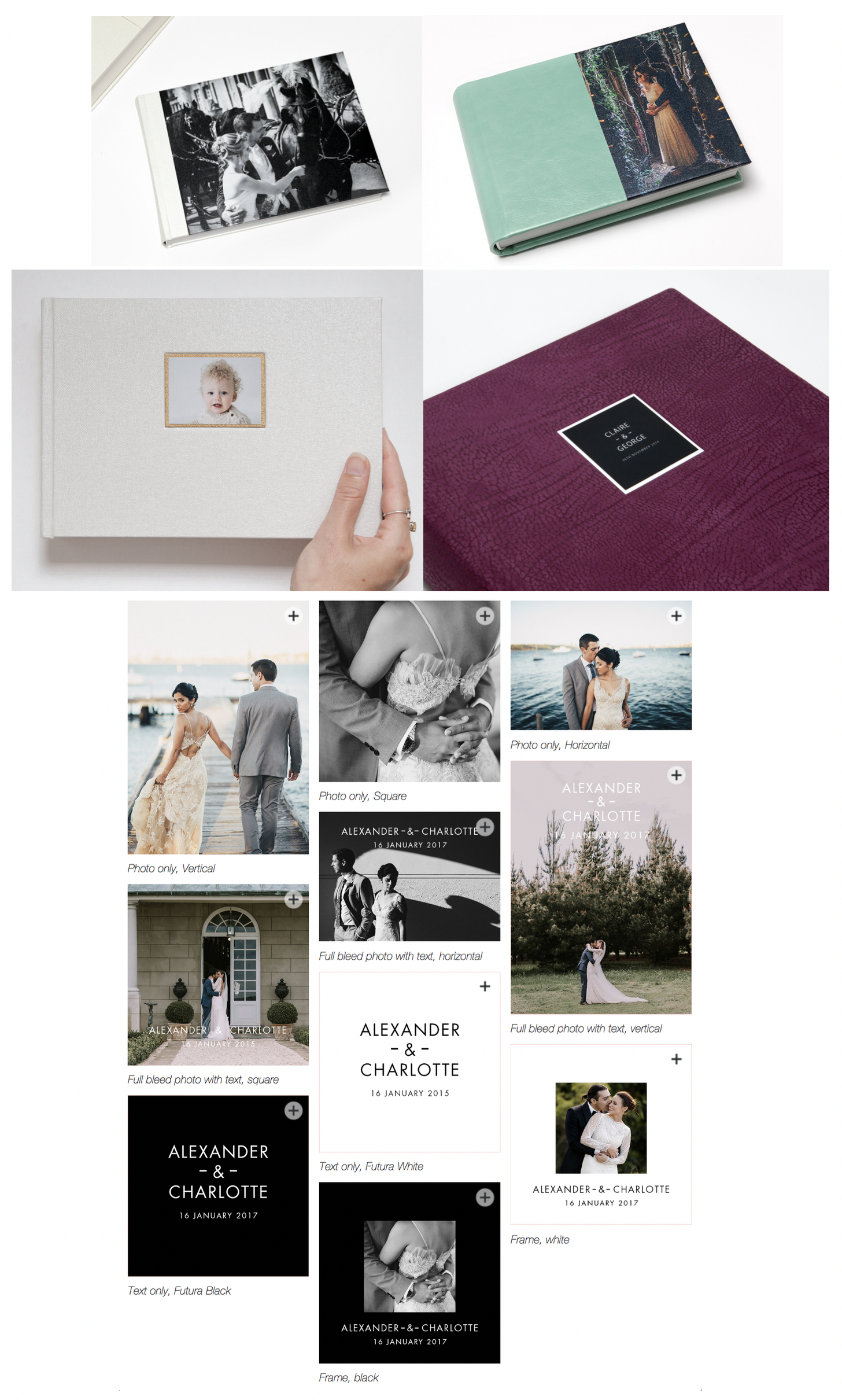 Cover Motifs:  Full or half photo image is silver halide print with delicate textured laminate for protection. Four motifs include photo only, full bleed photo with Futura text, text only, and framed (black, ivory, silver, gold).