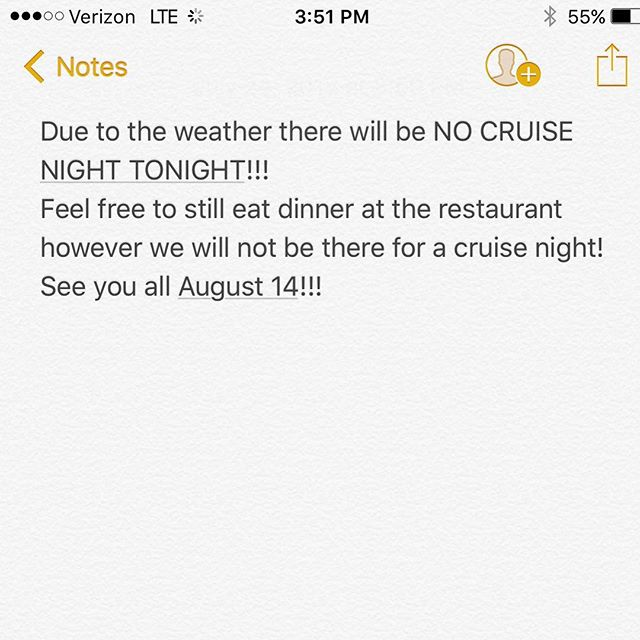 NO CRUISE NIGHT TONIGHT DUE TO UNPREDICTABLE SCATTERED SHOWERS!!!