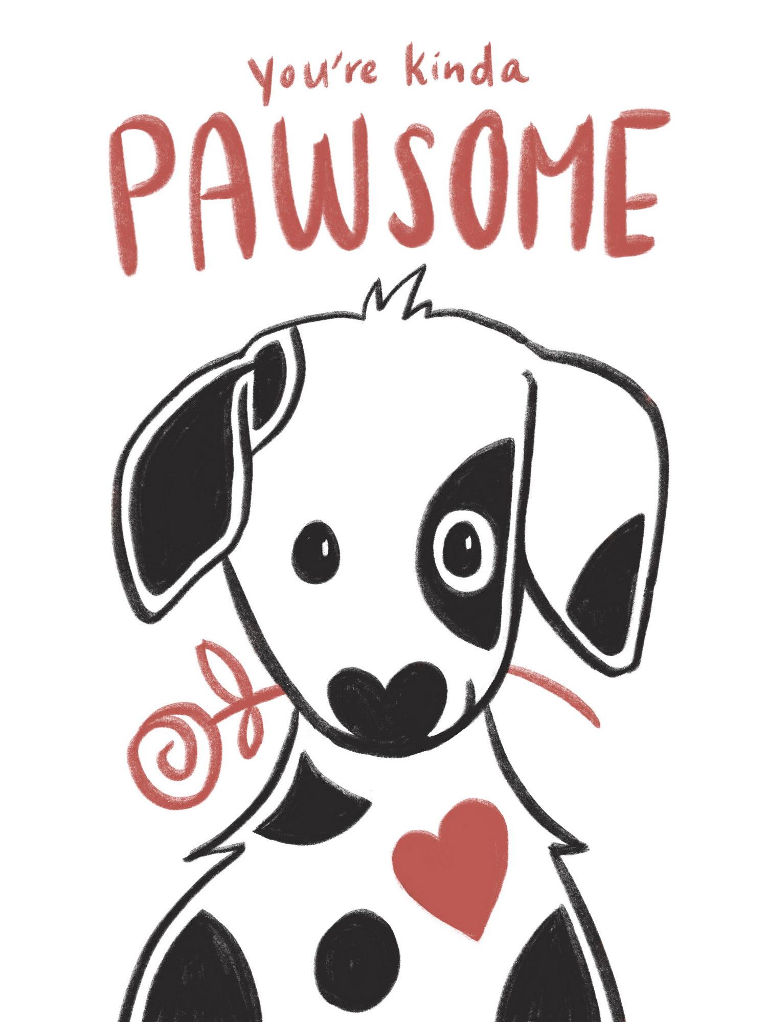 You're Kinda Pawsome