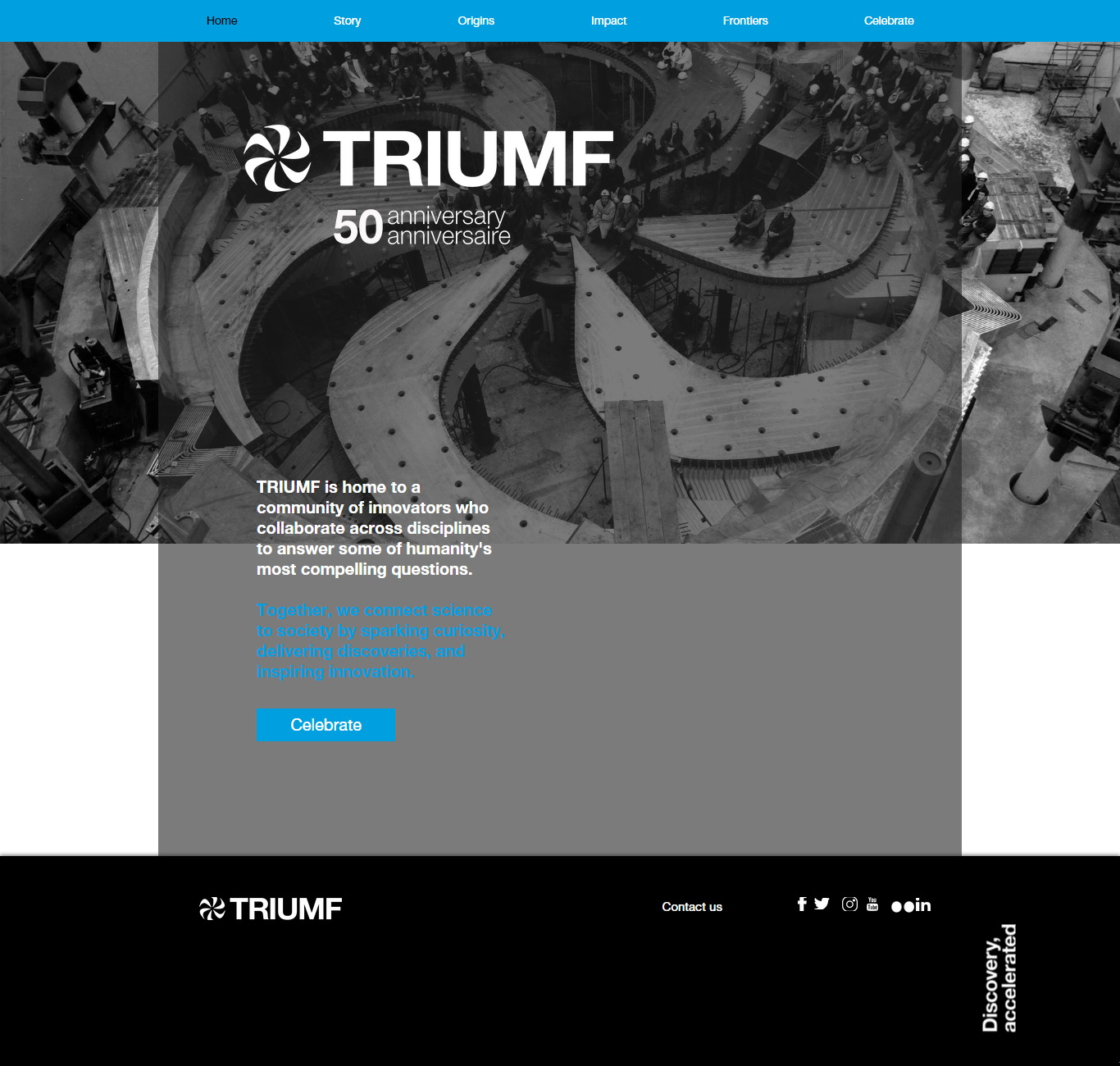 Collaboration is a key component of Diana's position. The communications team launched a  microsite for celebrating TRIUMF's 50th anniversary  in collaboration with people across a variety of disciplines.