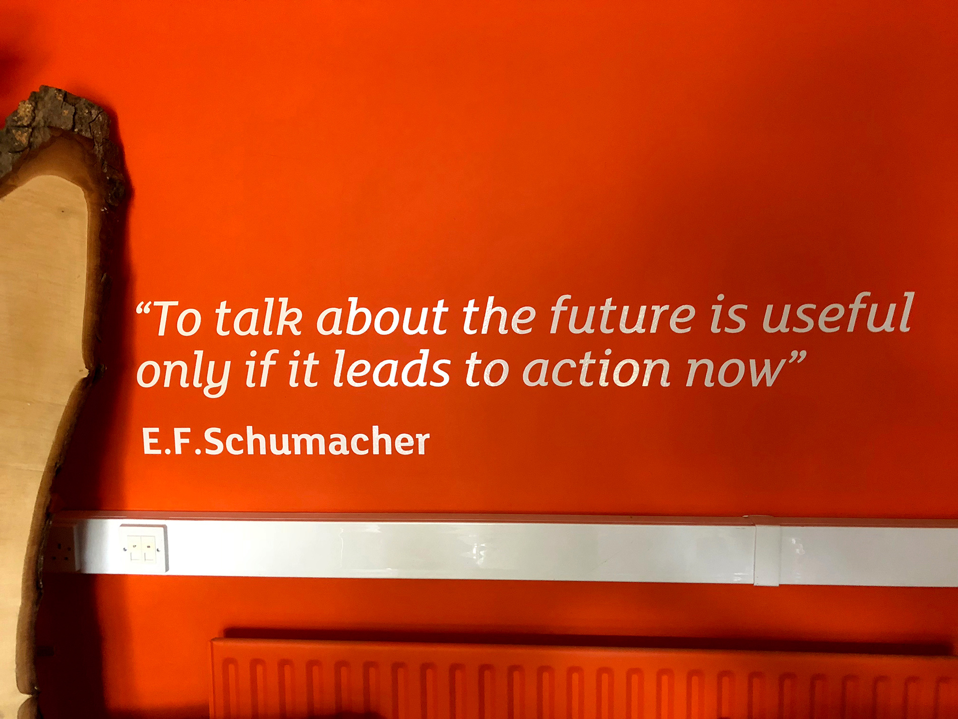 Quote on wall of Schumacher College in Devon, UK, where the Transition Design course took place