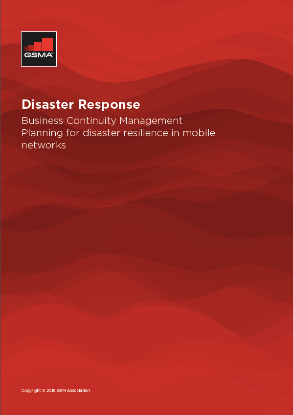 Disaster Response - Business Continuity Management Planning for disaster resilience in mobile networks