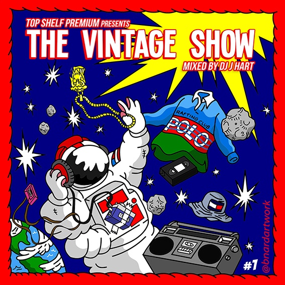 "Cover Art for Top Shelf Premium & DJ JHart's ""The Vintage Show"""