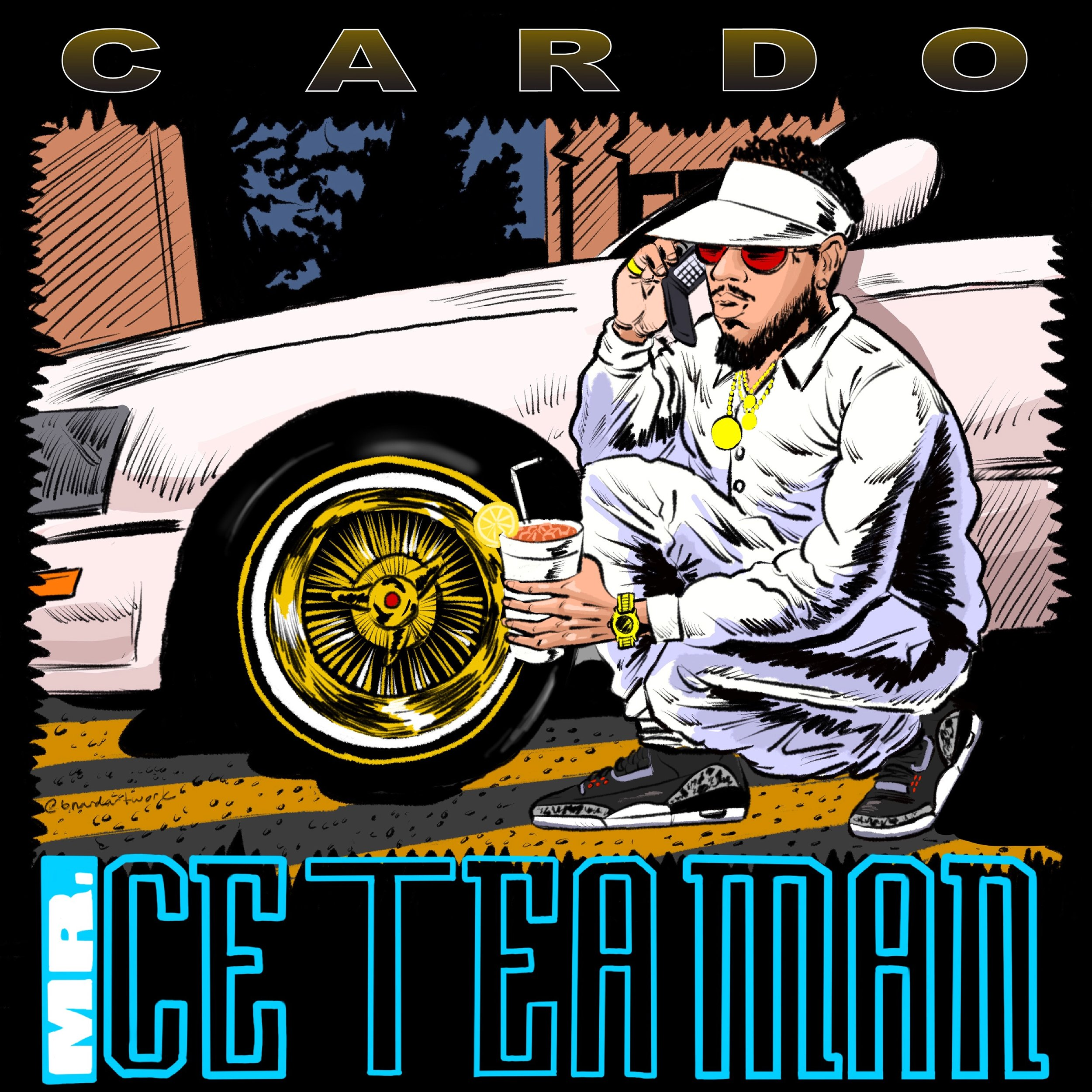 "Cover Art for Cardo ""Mr, Ice Tea Man"""