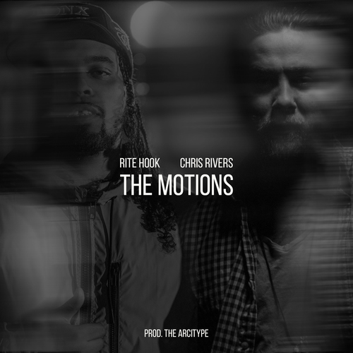 """Rite Hook - """"The Motions"""" ft. Chris Rivers (Single)"""