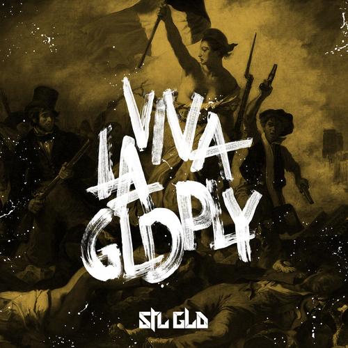 STL GLD - 'Viva La GLDPLY' (EP)