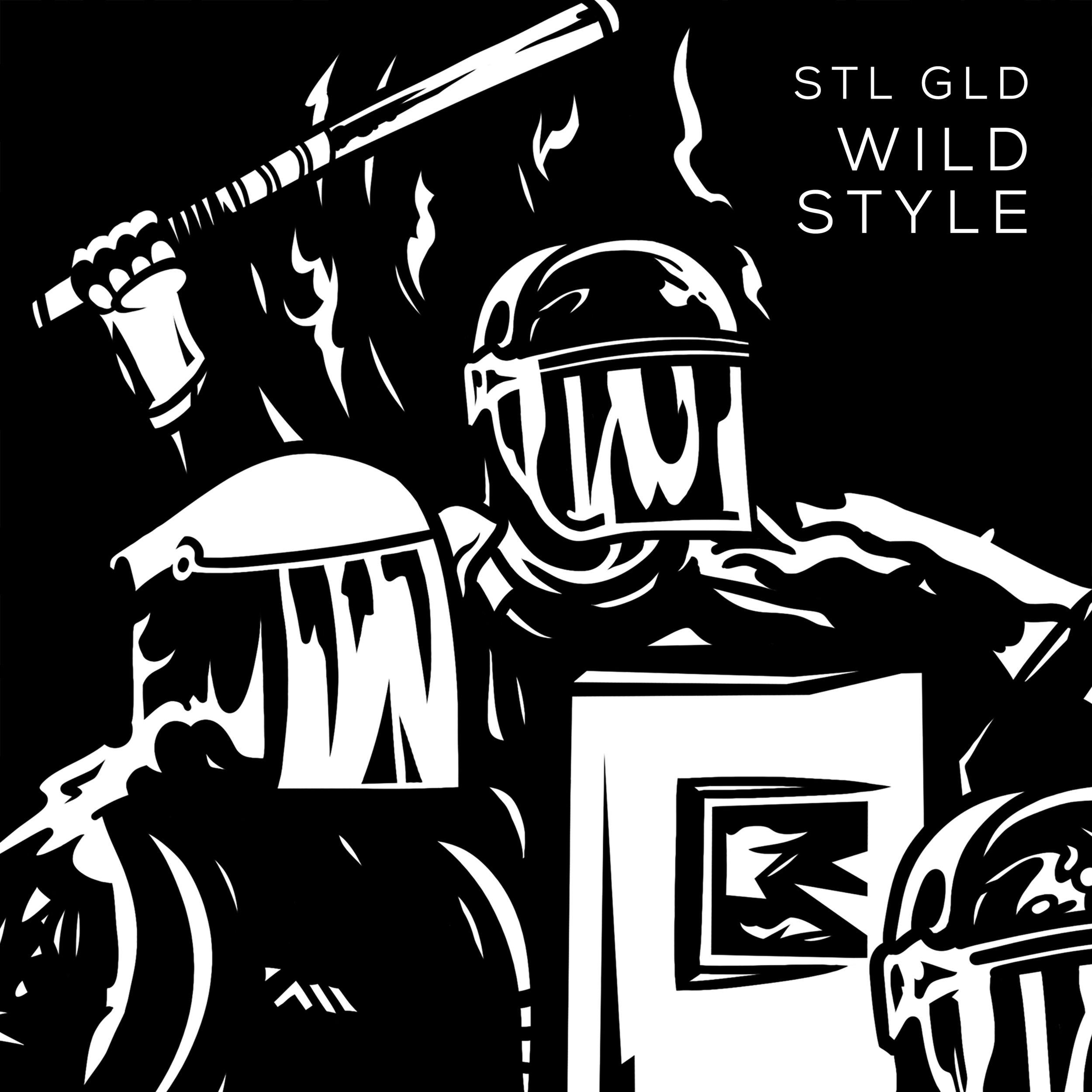 "STL GLD - ""Wild Style"" (Single)"