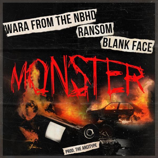 "Wara, Ransom * Blankface - ""Monster"" (Single)"