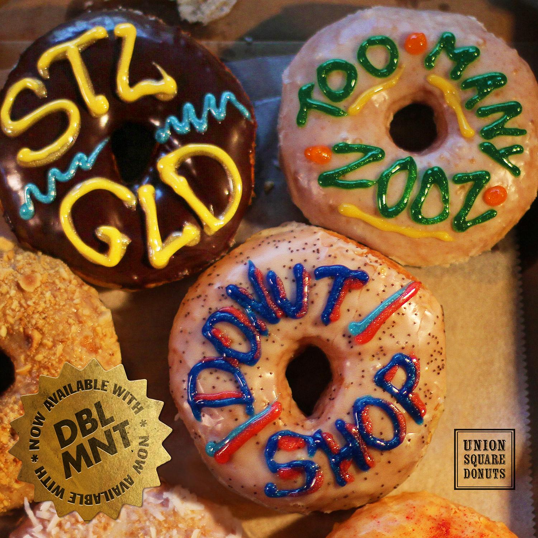 """STL GLD - """"Donut Shop"""" ft. Too Many Zooz (Single)"""