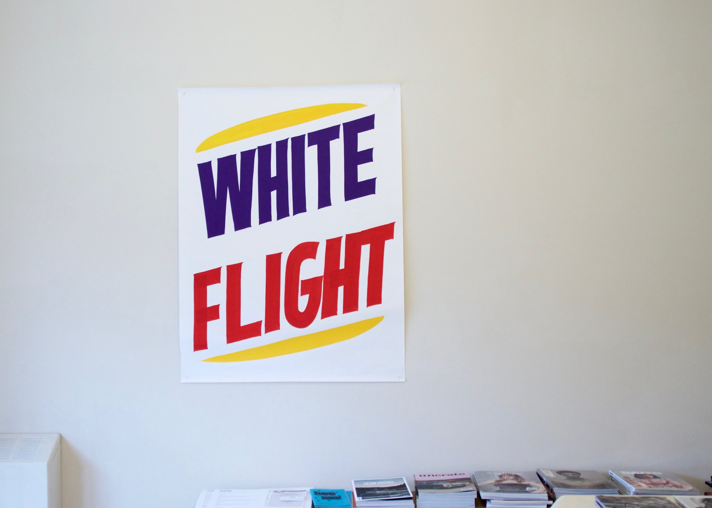 White Flight , hand painted sign, 2012