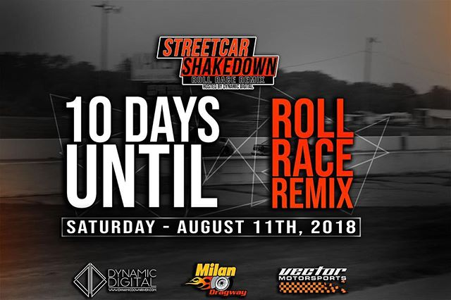 We're only 10 Days Away from the biggest Roll Race in Michigan! #streetcarshakedown
