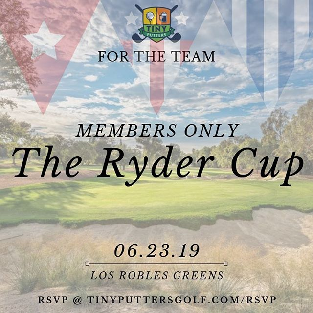 Ryder Cup RSVPs are open. Our second members only tourney so you know we'll be spreading the love and have surprises aplenty. Net match play, top two entrants in Tiny Cup Leaderboard will be captains. @losroblesgreens #tinyputtersgolf #clubupandgetdown