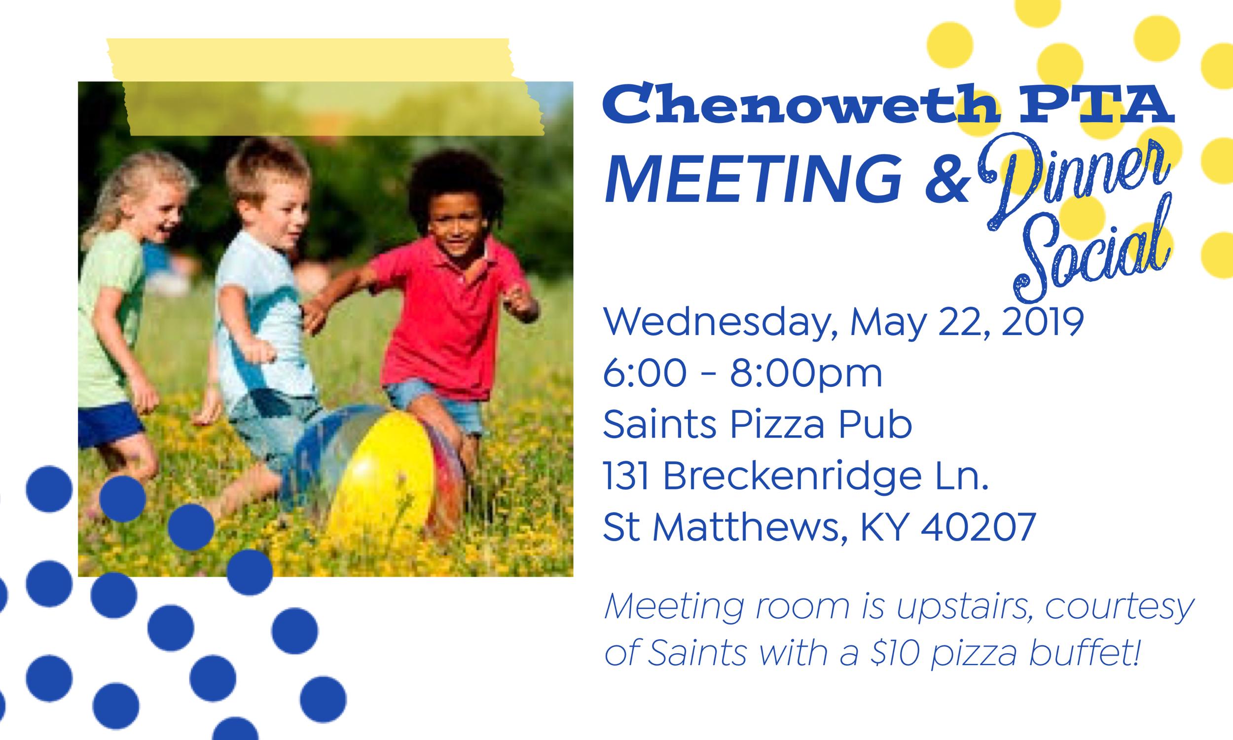 Chenoweth PTA's May Meeting & Social — Chenoweth PTA
