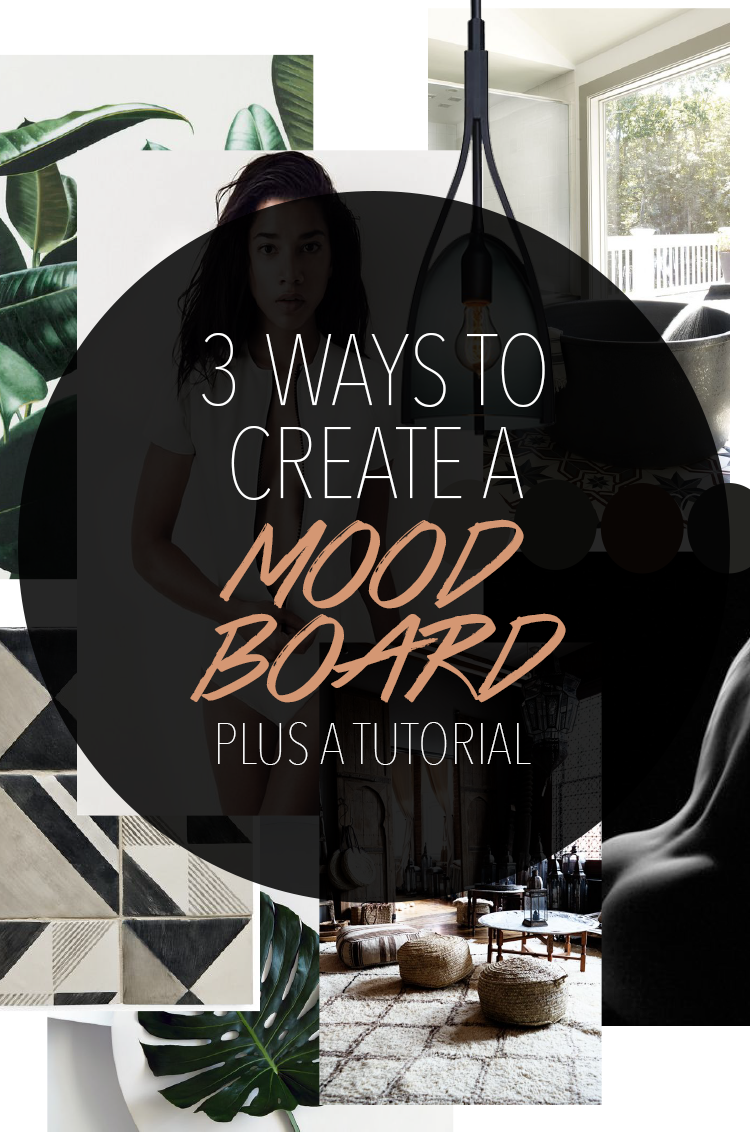 3 Ways to Create an Interior Design Mood Board