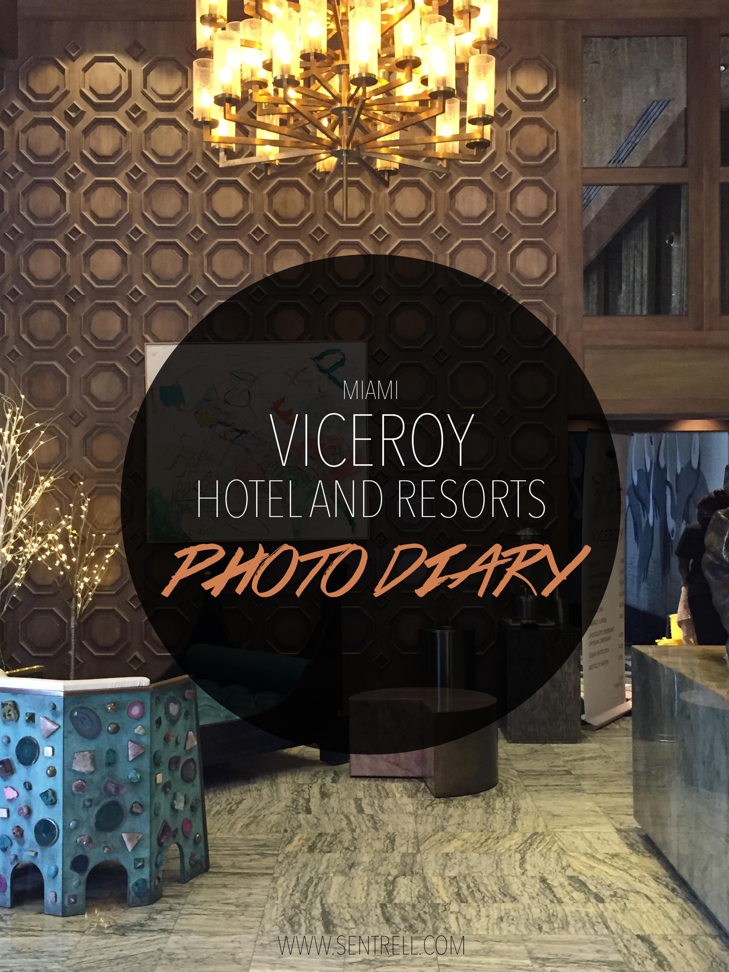 viceroy Miami photo diary