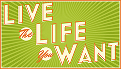 Live the Life You Want Logo
